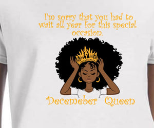 December Birthday Queen Tee