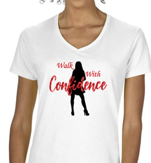 Walk With Confidence White Ladies T-Shirt