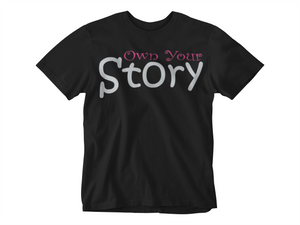 Own Your Story Crew Neck