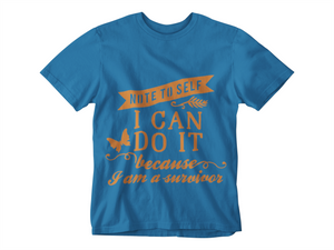 I Can Do It Survivor Unisex T-Shirt
