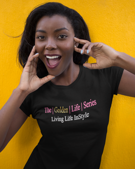 The Golden Life Series T-Shirt