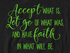 Accept What Is Unisex T-Shirt