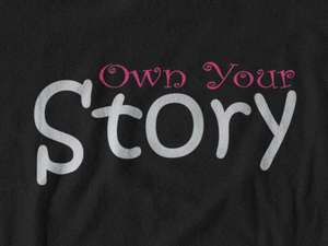 Own Your Story V-Neck