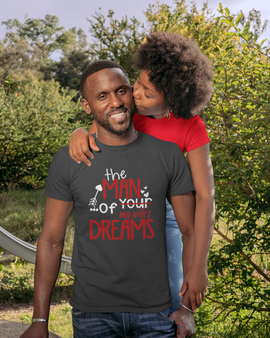 The Man of Your Dreams  Tee