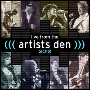 Live from the Artists Den: 2012