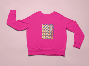 Love is Love Crewneck