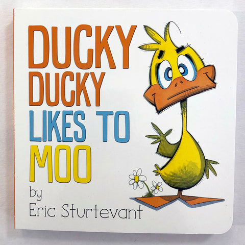 Ducky Likes to Moo Board Book