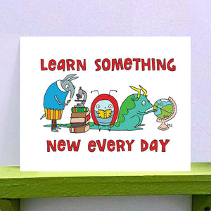 Print - Learn Something New