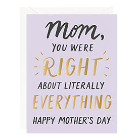 Mother's Day - You Were Right