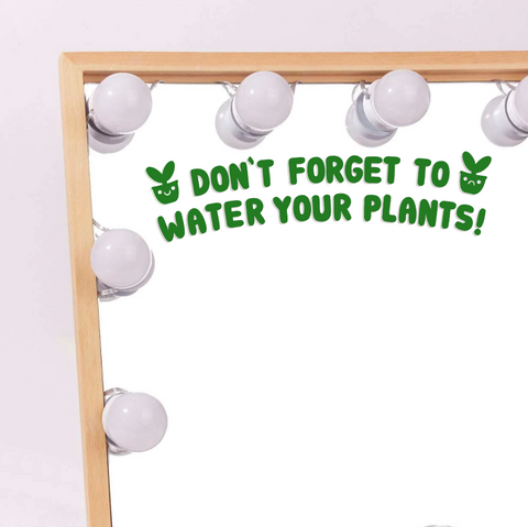 Water Your Plants Vinyl Decal