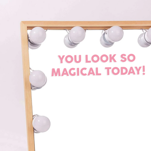You Look Magical Vinyl Decal