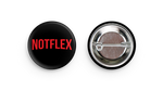 'Notflex' Button