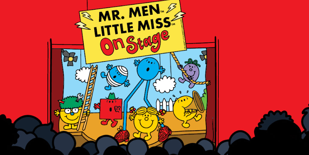 Join your favourite Mr. Men and Little Miss characters at a theatre near you!