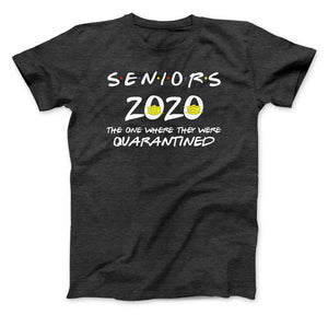 SENIORS Class of 2020 - Friends T-Shirt