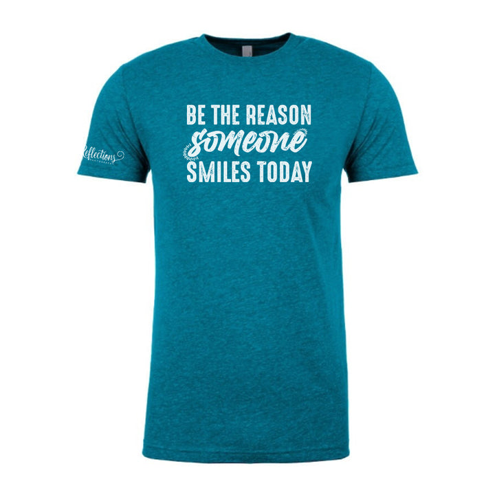 Reflections Photography - Be The Reason Someone Smiles Today T-Shirt (Teal)