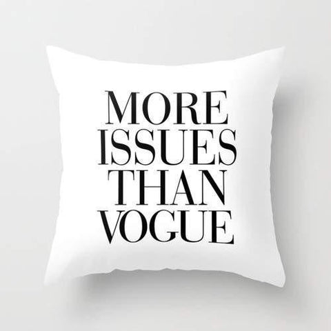 More Issues Than Vogue Pillow - Boujeecat
