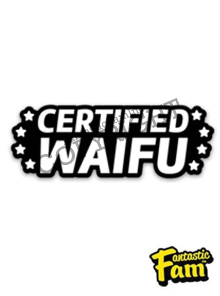 Certified Waifu Vinyl Sticker