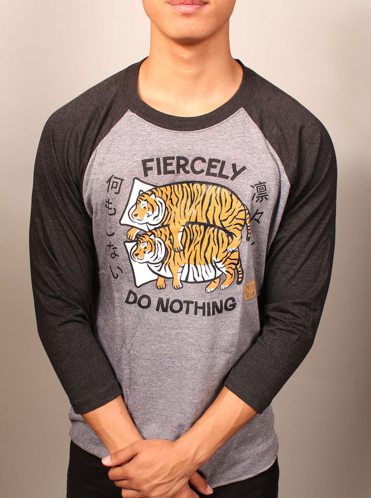 Fiercely Do Nothing Tigers - Unisex Long Sleeve