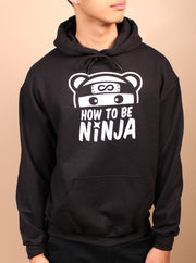 How to Be Ninja Unisex Hoodie - Black