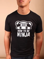 How to Be Ninja Unisex T-Shirt - Black