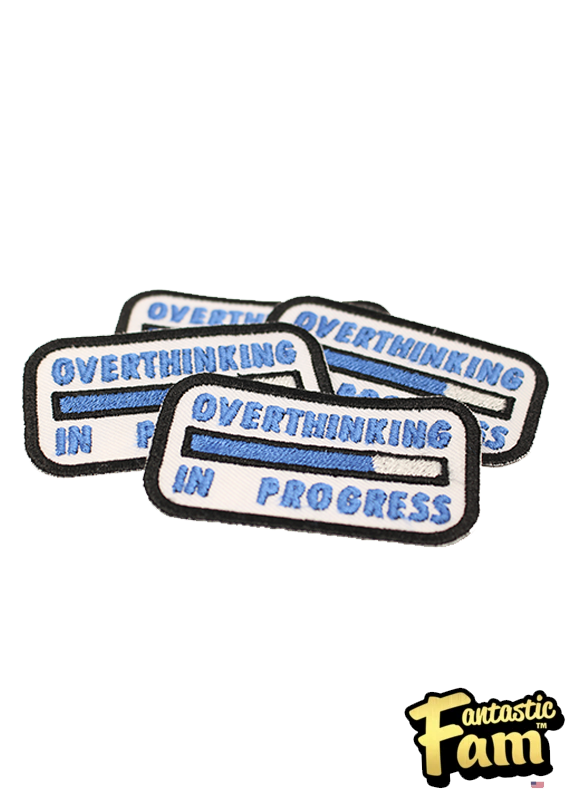 Overthinking in Progress Iron On Patch