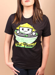 Pho Please Unisex T-Shirt - Black