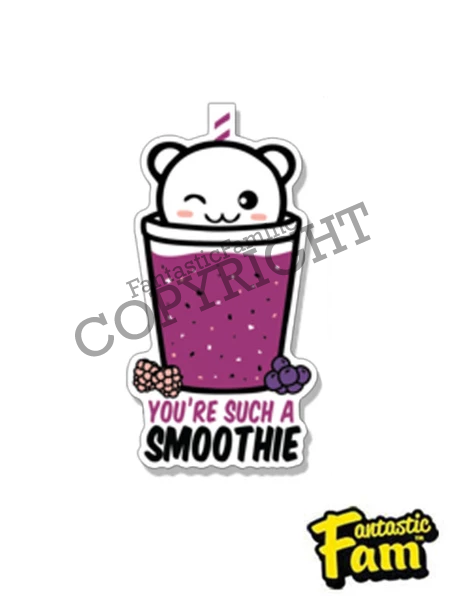 You're Such a Smoothie Vinyl Sticker