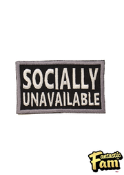 Socially Unavailable Iron On Patch