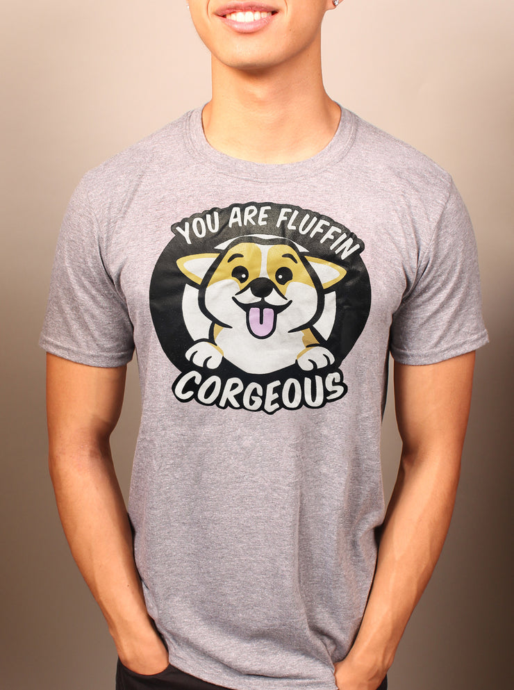 You are Fluffin' Corgeous T-Shirt - Heather Grey