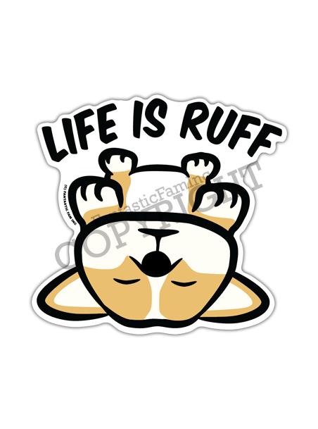 Life is Ruff Corgi Peeking Vinyl Sticker