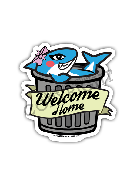 Welcome Home, Trash! Shark Vinyl Sticker