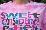 "80's ""Sweet Considerate Patient Sympathetic Kind NOT!"" Pink Tie-Dye Tee"