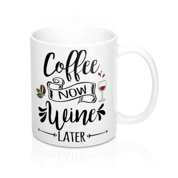 coffee now wine later mug
