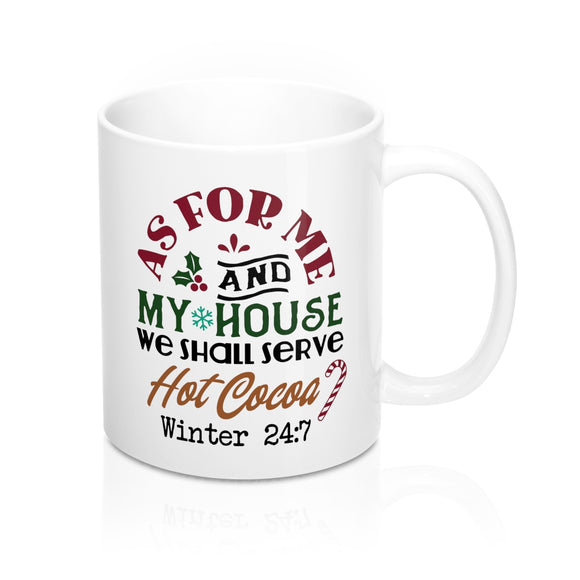 we shall serve hot cocoa mug