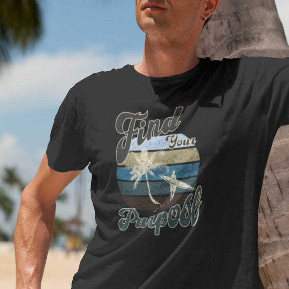 Find Your Purpose Surfer Vintage T-shirt tee motivational