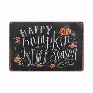 Happy Pumpkin Spice Season (painted tin sign)