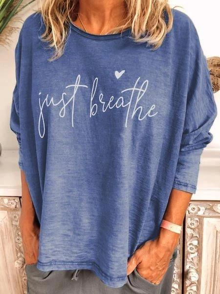 [PRE-SALE] Just Breathe Long Sleeve T-shirt