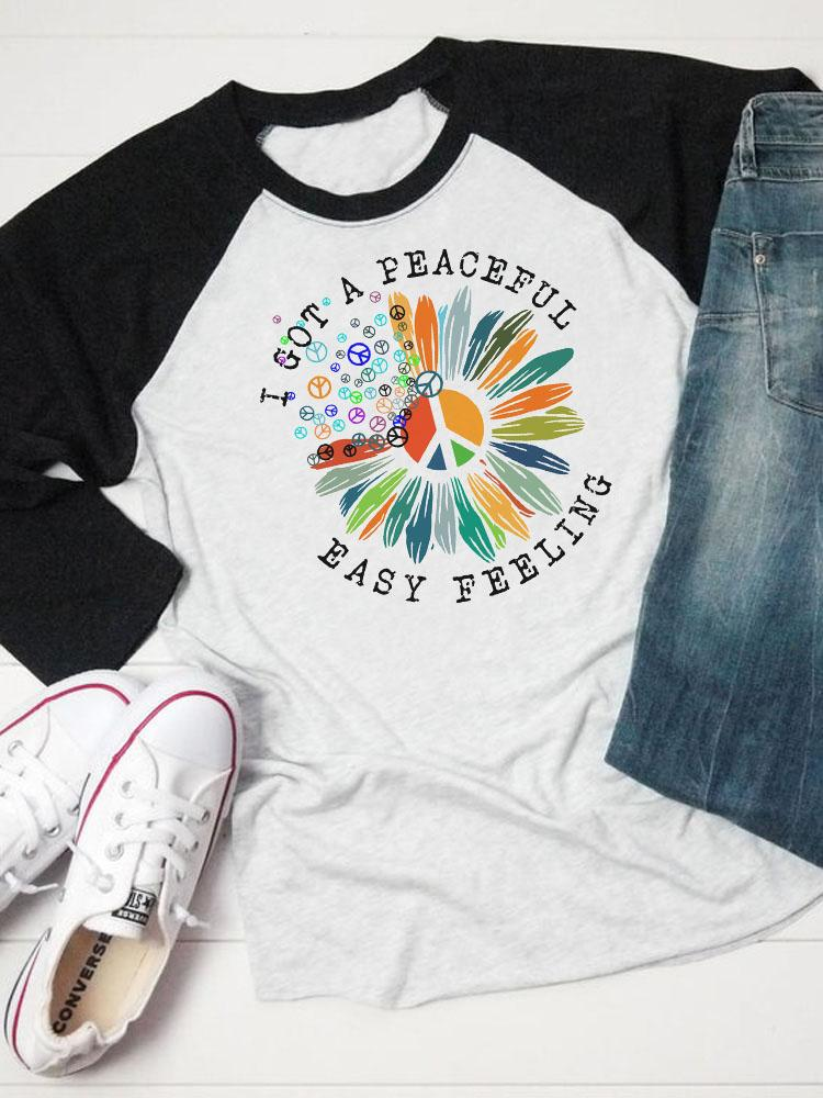 I Got A Peaceful Easy Feeling Hippie Raglan Sleeved Tee