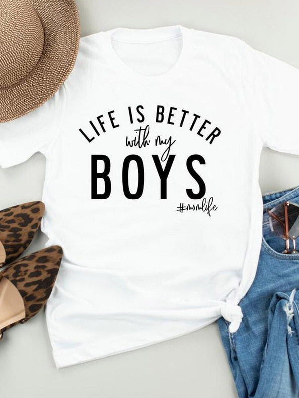 Life Is Better With My Boys Momlife Tee