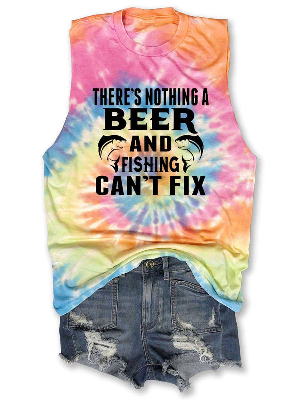 There's Nothing A Beer & Fishing Can't Fix Tie-Dye Tank