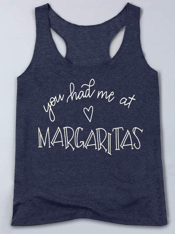 You Had Me At Margaritas Tank