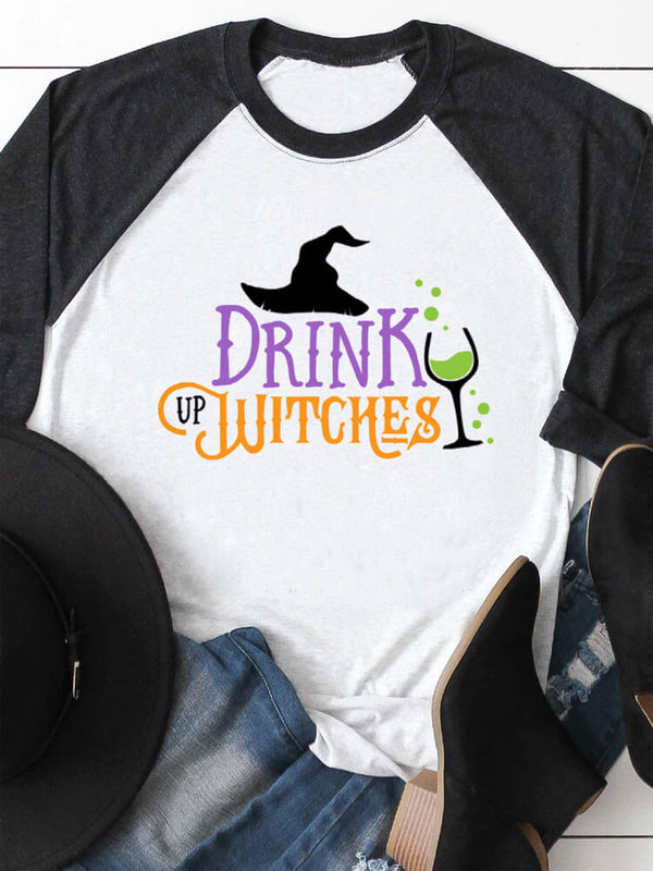 Drink Up Witches Raglan Sleeved Tee