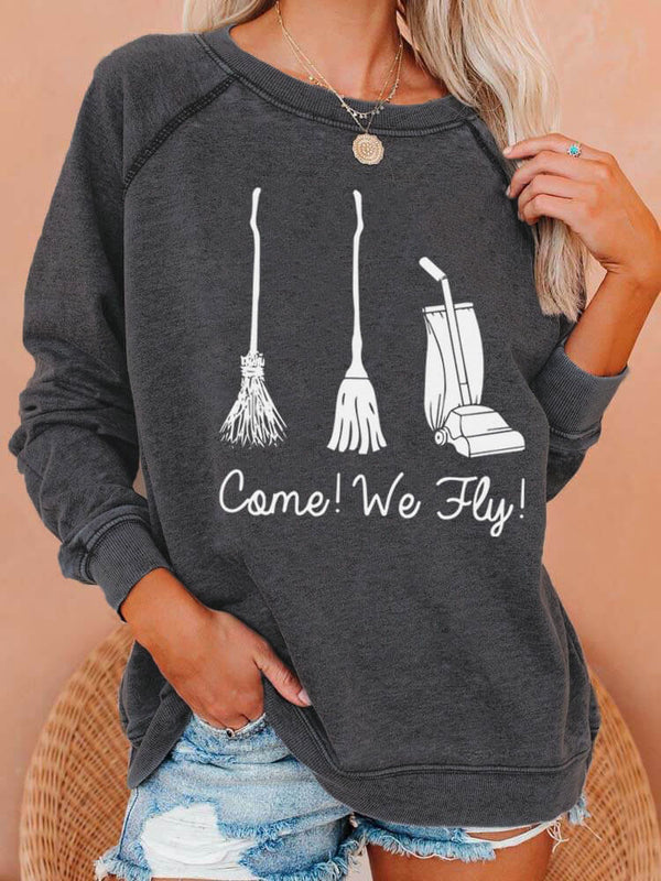 Come We Fly Witches' Sweatshirt