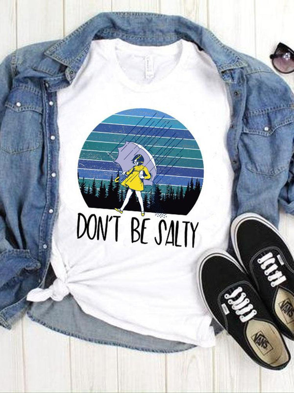 [PRE-SALE] Don't Be Salty White Tee