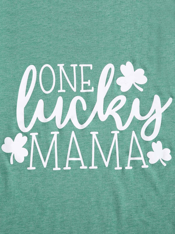 One Lucky Mama T-Shirt
