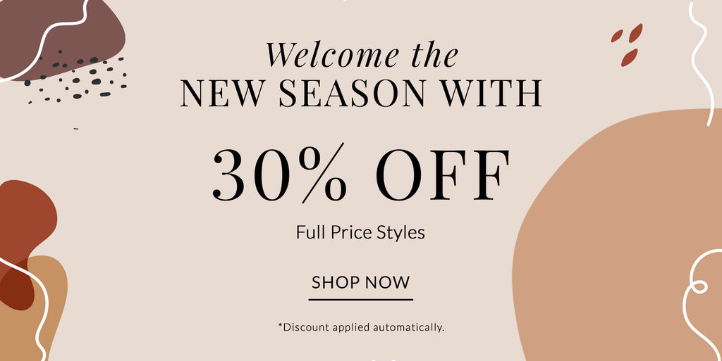 Welcome New Season 30% Off Full Price