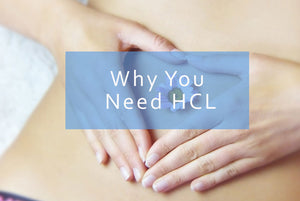 Digestion – Are you HCL deficient?