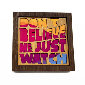 Citizen Ruth - Don't believe me just watch Bamboo Wall Art