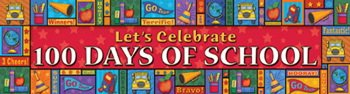 Let'S Celebrate 100 Day School 4 Foot Banner