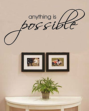 Anything Is Possible Vinyl Wall Decals Quotes Sayings Words Art Decor Lettering Vinyl Wall Art Inspirational Uplifting